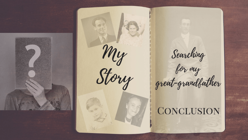 My story: Searching for my Great-Grandfather – 3rd and FINAL part!
