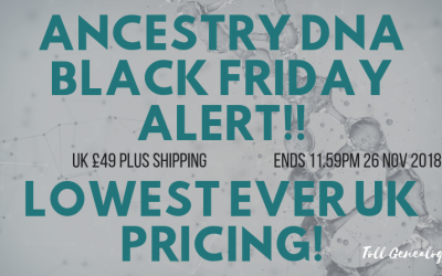 ALERT! Black Friday Ancestry DNA LOWEST PRICE EVER!