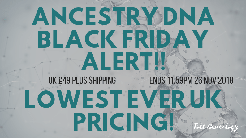 ALERT! Black Friday Ancestry DNA LOWEST PRICE EVER!
