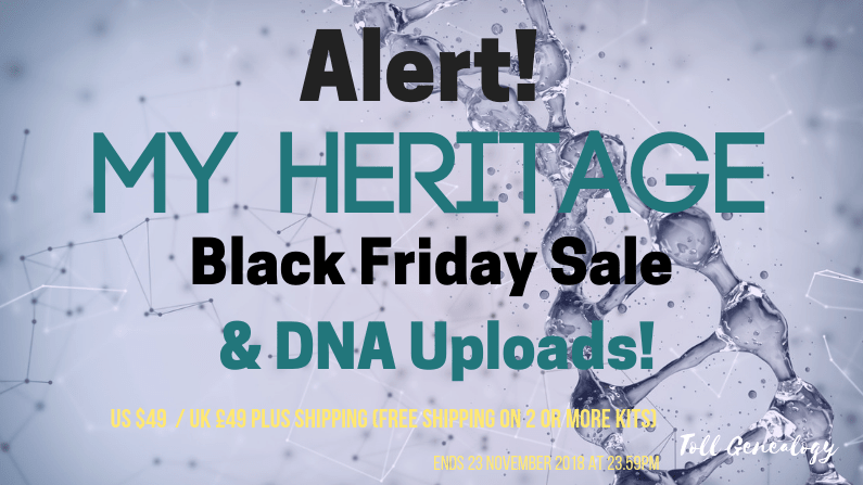 ALERT! My Heritage Black Friday Pricing & Upload DNA before 1 December