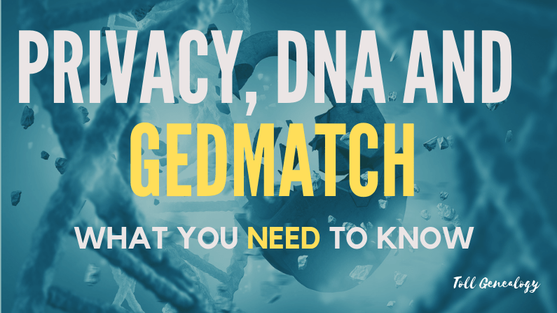 Privacy DNA & Gedmatch: What you need to know