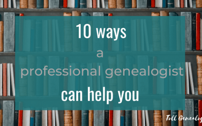 10 ways a professional genealogist can help you